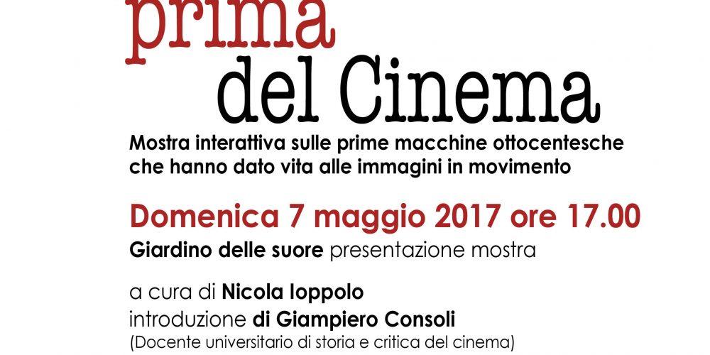 Domenica 7 maggio Il cinema prima del cinema