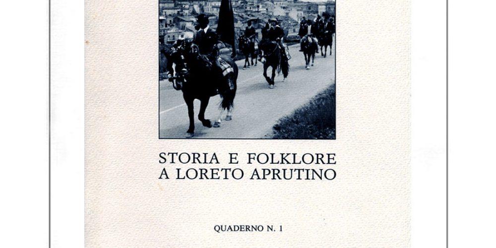 Quaderno n. 1 – Appunti e documenti sulla festa di San Zopito a Loreto Aprutino